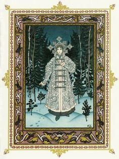 "The classic rendition of the Snow Maiden, by Boris Zvorykin, from 'The firebird, and other Russian fairy tales"" / illustrations by Boris Zvorykin ; edited and with an introduction by Jacqueline Onassis, 1978"